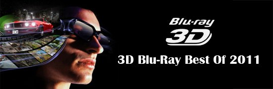 3D Blu-Ray Best of 2011