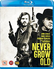 Never Grow Old blu-ray anmeldelse
