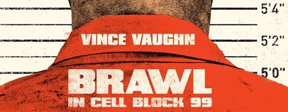 Brawl in Cell Block 99 blu-ray anmeldelse