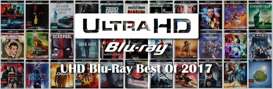 UHD Blu-Ray Best Of 2017