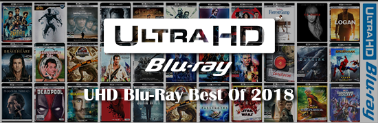 UHD Blu-Ray Best Of 2018