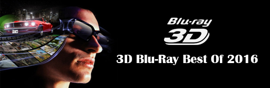 3D Blu-Ray Best Of 2016
