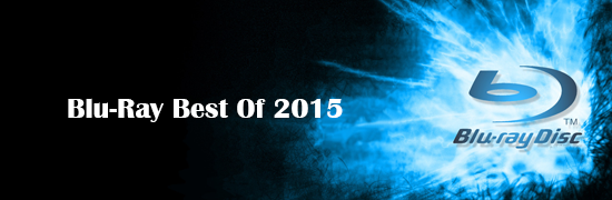 Blu-Ray Best of 2015