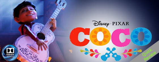 Coco UHD 4K blu-ray Quick review